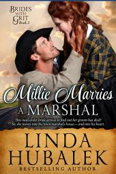 Millie Marries a Marshal: A Historical Western Romance