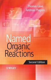 Named Organic Reactions: Edition 2