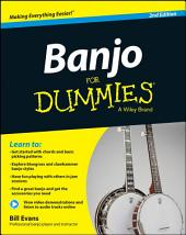 Banjo For Dummies: Book + Online Video and Audio Instruction, Edition 2
