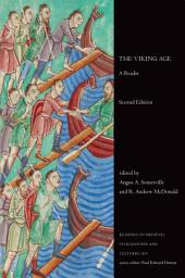 The Viking Age: A Reader, Second Edition, Edition 2