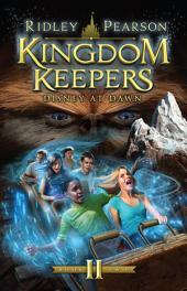 Kingdom Keepers II: Disney at Dawn: Disney at Dawn