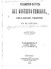 Código civil del Distrito Federal, declarado vigente en el Estado [de Nuevo León].