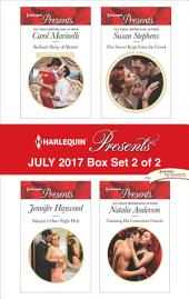 Harlequin Presents July 2017 - Box Set 2 of 2: Sicilian's Baby of Shame\Salazar's One-Night Heir\The Secret Kept from the Greek\Claiming His Convenient Fiancée