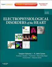 Electrophysiological Disorders of the Heart: Expert Consult, Edition 2