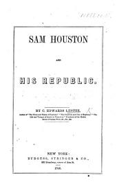 Sam Houston and His Republic