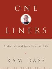 One-Liners: A Mini-Manual for a Spiritual Life