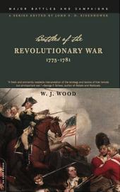 Battles of the Revolutionary War: 1775-1781