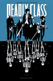 Deadly Class Vol 1: Reagan Youth