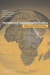 Intervention and Transnationalism in Africa: Global-Local Networks of Power