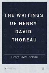 The Writings of Henry David Thoreau: Volume 11