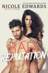 Bad Reputation: A Bad Boys of Sports Novel