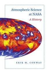 Atmospheric Science at NASA: A History
