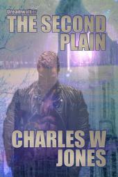 Dreamwalker: The Second Plain