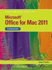 Microsoft Office 2011 for Macintosh, Illustrated Fundamentals: Edition 2