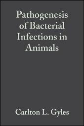 Pathogenesis of Bacterial Infections in Animals: Edition 3