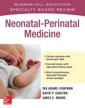 McGraw-Hill Specialty Board Review Neonatal-Perinatal Medicine