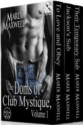 The Doms of Club Mystique, Volume 1 [Box Set 62]