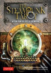 Steampunk Tarot Ebook: Wisdom from the Gods of the Machine
