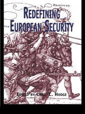 Redefining European Security