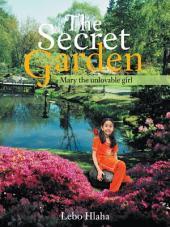 The Secret Garden: Mary the Unlovable Girl