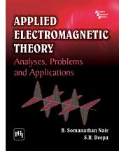 APPLIED ELECTROMAGNETIC THEORY: Analyses, Problems and Applications