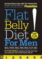Flat Belly Diet! for Men: Go from Flab to Abs with This Tested Plan