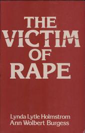 The Victim of Rape: Institutional Reactions