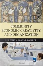 Community, Economic Creativity, and Organization