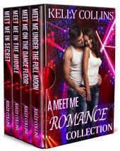 A Meet Me Romance Collection