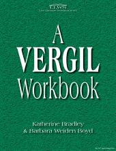 A Vergil Workbook (first edition out of print)