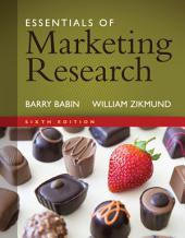 Essentials of Marketing Research: Edition 6