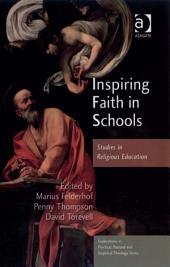 Inspiring Faith in Schools: Studies in Religious Education