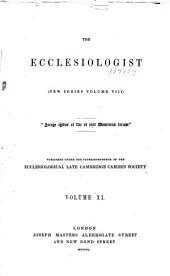 The Ecclesiologist: Volume 8; Volume 11