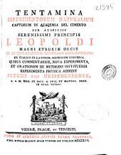 Tentamina experimentorum naturalium captorum in Academia del Cimento ...