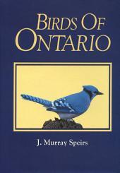 Birds of Ontario: Volume 1