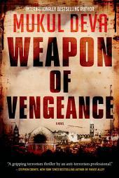 Weapon of Vengeance: A Novel