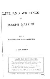 Life and Writings of Joseph Mazzini: Volume 1