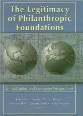 Legitimacy of Philanthropic Foundations: United States and European Perspectives
