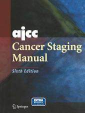 AJCC Cancer Staging Manual: Edition 6