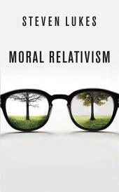Moral Relativism