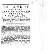 Harangue faite par Charles Edouard d'Ecosse a son armée, Après avoir remporté la Victoire sur le Général Cope, dans le Comté d'Archite, le 1/12 Septembre [1745] traduit de l'Anglois par M. Ohalon...