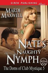 Nate's Naughty Nymph [The Doms of Club Mystique 5]