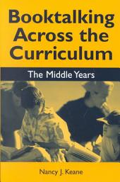 Booktalking Across the Curriculum: The Middle Years