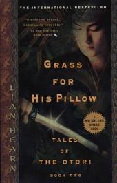 Grass For His Pillow: Episode 2 The Way Through The Snow