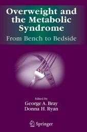 Overweight and the Metabolic Syndrome:: From Bench to Bedside