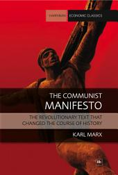 Communist Manifesto: The revolutionary text that changed the course of history