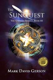 The SunQuest: The Q'ntana Trilogy, Book III