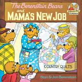 The Berenstain Bears and Mama's New Job
