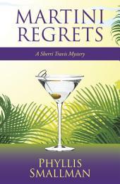 Martini Regrets