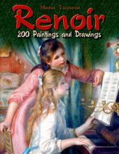 Renoir: 200 Paintings and Drawings